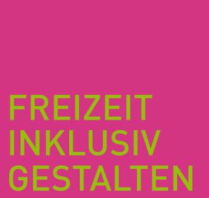 """Logo des Projekts """"Freizeit Inklusiv gestalten"""""""