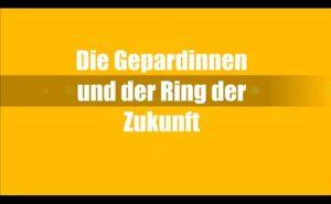 Gelber Bildschirm mit Aufschrift: Die Gepardinnen und der Ring der Zukunft