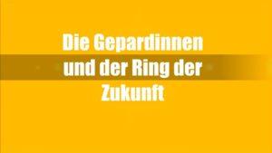 """Filmtitel auf gelbem Hintergrund: """"Die Gepardinnen und der Ring der Zukunft"""""""