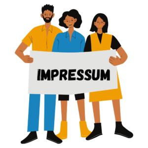 Grafik von drei Menschen, die ein Schild mit der Aufschrift Impressum hochhalten.